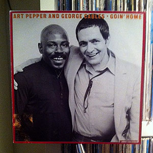 """George Cables & Art Pepper """"Goin' Home"""""""