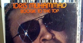 "Idris Muhammad ""Boogie To The Top"""
