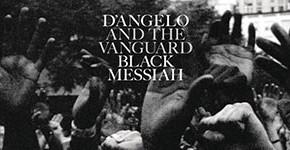 "D'Angelo ""Black Messiah"""