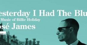 "JoséJames ""Yesterday I Had The Blues""_Beitrag"