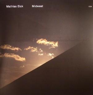 """Mathias Eick """"Midwest"""""""