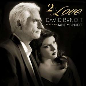 "David Benoit featuring Jane Monheit ""2 In Love"""
