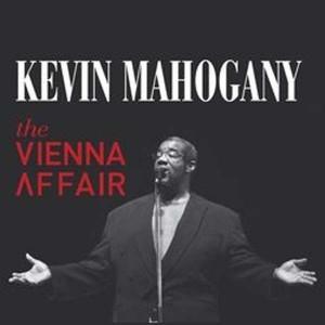 """Kevin Mahogany """"The Vienna Affair"""""""