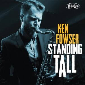 """Ken Fowser """"Standing Tall"""""""
