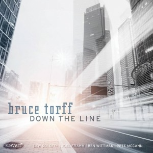 """Bruce Torff """"Down The Line"""""""