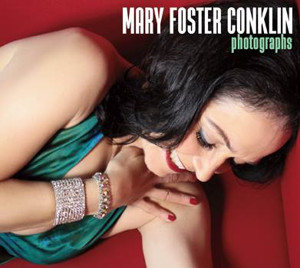 "Mary Foster Conklin ""Photographs"""