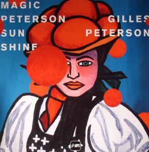 """Gilles Peterson """"Magic Peterson Sunshine"""""""