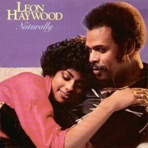 Leon Haywood Naturally