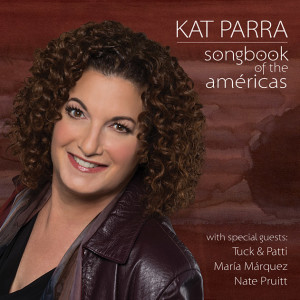 "Kat Parra ""Songbook Of The Américas"""