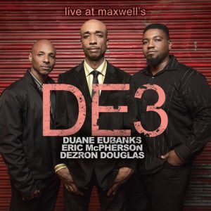 """DE3 """"Live at Maxwells"""""""