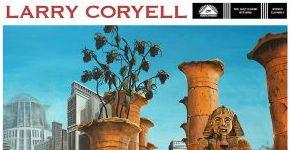 """Larry Coryell """"Barefoot Man: Sanpaku"""""""