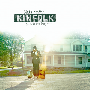 "Nate Smith ""Kinfolk: Postcards From Everywhere"""