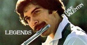 """Dave Valentin """"Legends"""""""