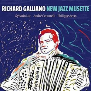 "Richard Galliano ""New Jazz Musette"""