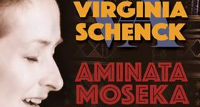 "Virginia Schenck ""Aminata Moseka: An Abbey Lincoln Tribute"""