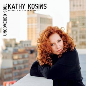 "Kathy Kosins ""Uncovered Soul"""