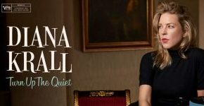 "Diana Krall ""Turn Up The Quiet"""