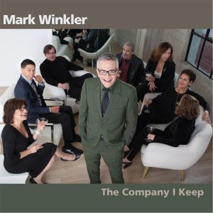 "Mark Winkler ""The Company I Keep"""