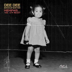 """Dee Dee Bridgewater """"Memphis"""""""