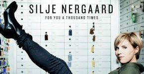 """Silje Nergaard """"For You A Thousand Times"""""""