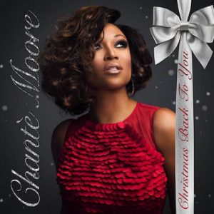 "Chanté Moore ""Christmas Back To You"""