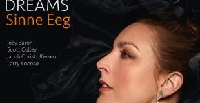 "Sinne Eeg ""Dreams"""