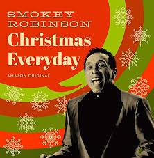 "Smokey Robinson ""Christmas Everyday"""