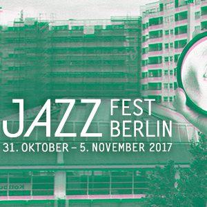 Jazzfest Berlin 2017