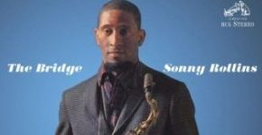 "Sonny Rollins ""The Bridge"""