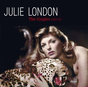 "Julie London ""The Singles 1955-1962"""