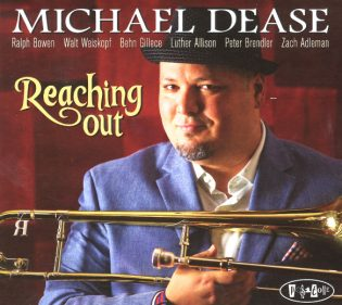 "Michael Dease ""Reaching Out"""