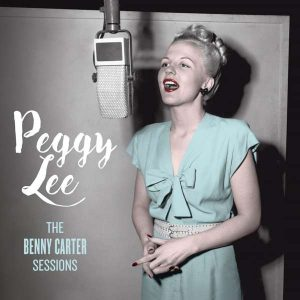 "Peggy Lee ""The Benny Carter Sessions"""