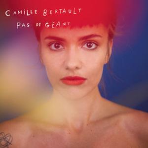 """Camille Bertault """"Pas De Géant"""""""
