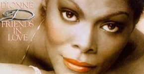 "Dionne Warwick ""Friends In Love"""