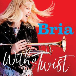 "Bria Skonberg ""With A Twist"""