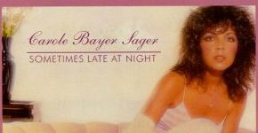 "Carole Bayer Sager ""Sometimes Late At Night"""