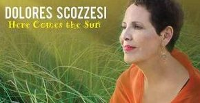 "Dolores Scozzesi ""Here Comes The Sun"""