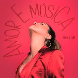 """Maria Rita """"Amor E Musica"""""""