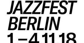 Jazzfest Berlin 2018