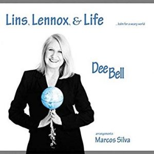 "Dee Bell ""Lins, Lennox & Life"""