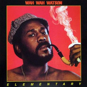 "Wah Wah Watson ""Elementary"""