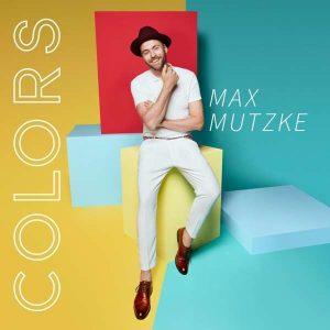 """Max Mutzke """"Colors"""""""