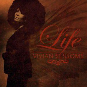 "Vivian Sessoms ""Life"""