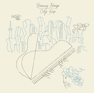 "Benny Sings ""City Pop"""