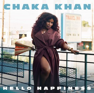"Chaka Khan ""Hello Happiness"""