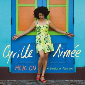 "Cyrille Aimée ""Move On: A Sondheim Adventure"""