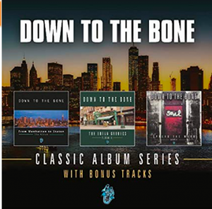 "Down To The Bone ""Classic Album Series"""