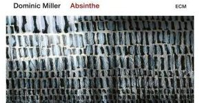 "Dominic Miller ""Absinthe"""