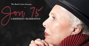 Joni 75. A Birthday Celebration