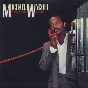 "Michael Wycoff ""On The Line"""